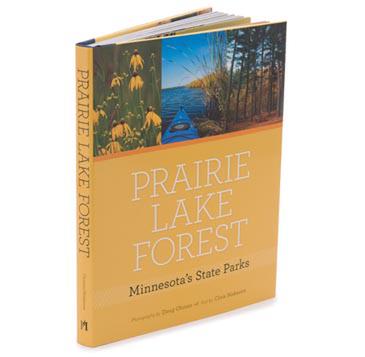 Prairie, Lake, Forest: Minnesota's State Parks