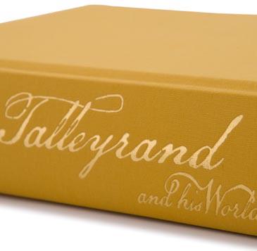 Tallyrand and his World