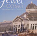 Jewel of Como: The Marjorie McNeely Conservatory